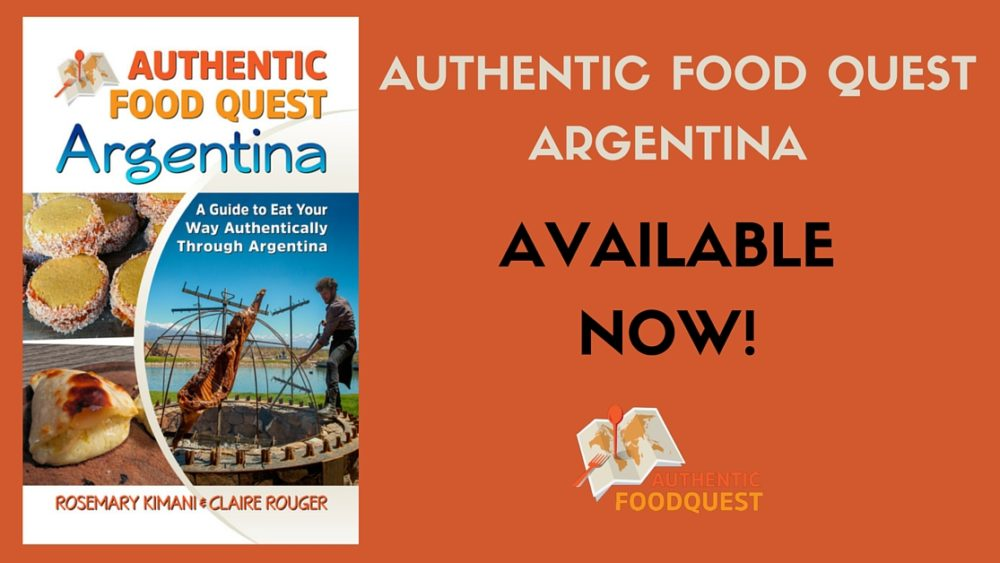 Food Book Cover Quest ~ Our book authentic food quest argentina is out now