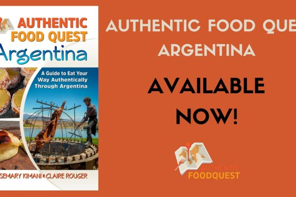 Authentic Food Quest Argentina Kindle Book