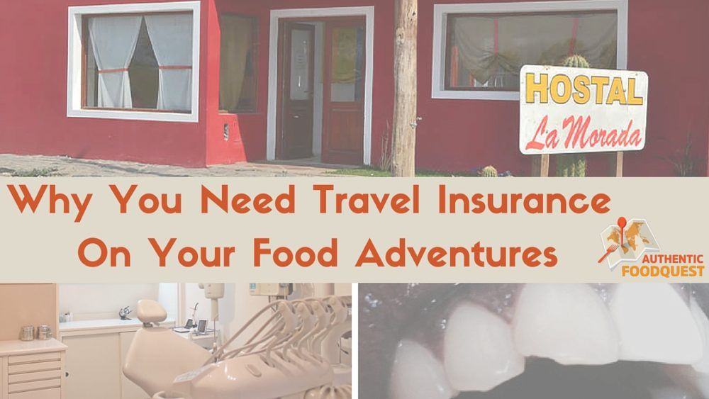 Travel Insurance for Food Adventures Authentic Food Quest