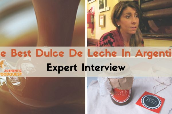 The Best Homemade Dulce De Leche Argentina Expert Interview Authentic Food Quest