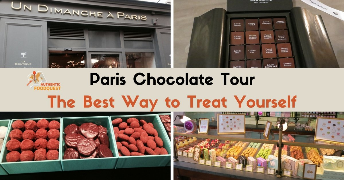Paris chocolate tour The best way to treat yourself Authentic Food Quest