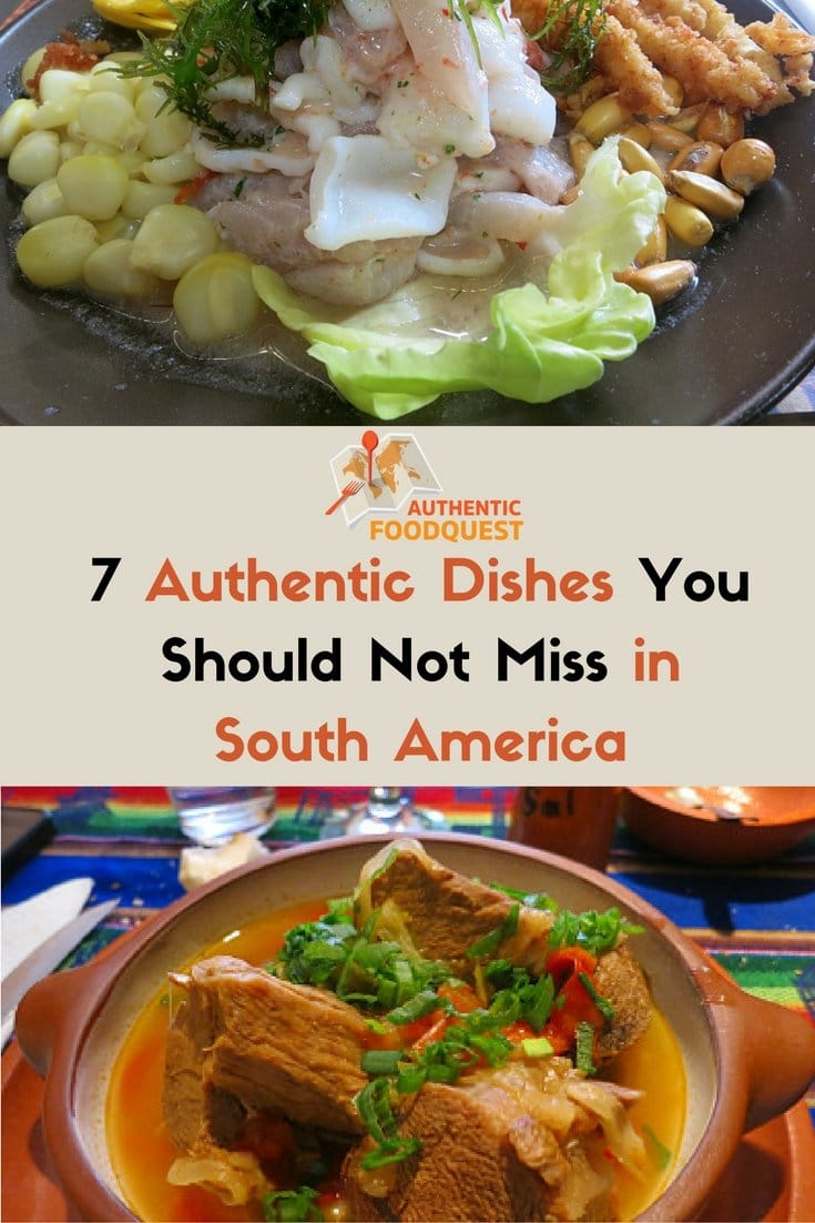 Pinterest image for 7 authentic dishes you should not miss in South America