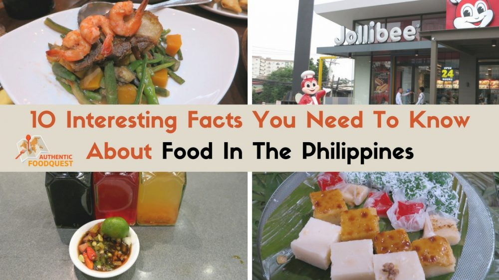 10 interesting facts you need to know about food in the philippines authentic food quest
