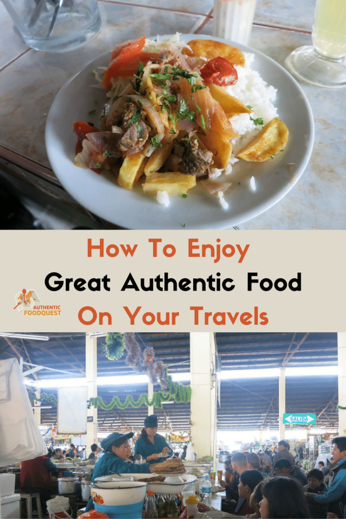How to enjoy great authentic food on your travels