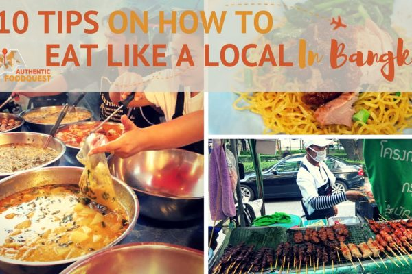 10 Tips HowTo Eat Like A Local Bangkok by Authentic Food Quest