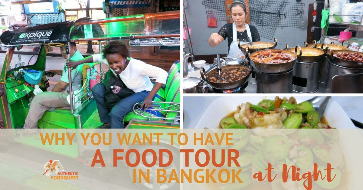 Why You Want To Have a Food Tour in Bangkok at Night