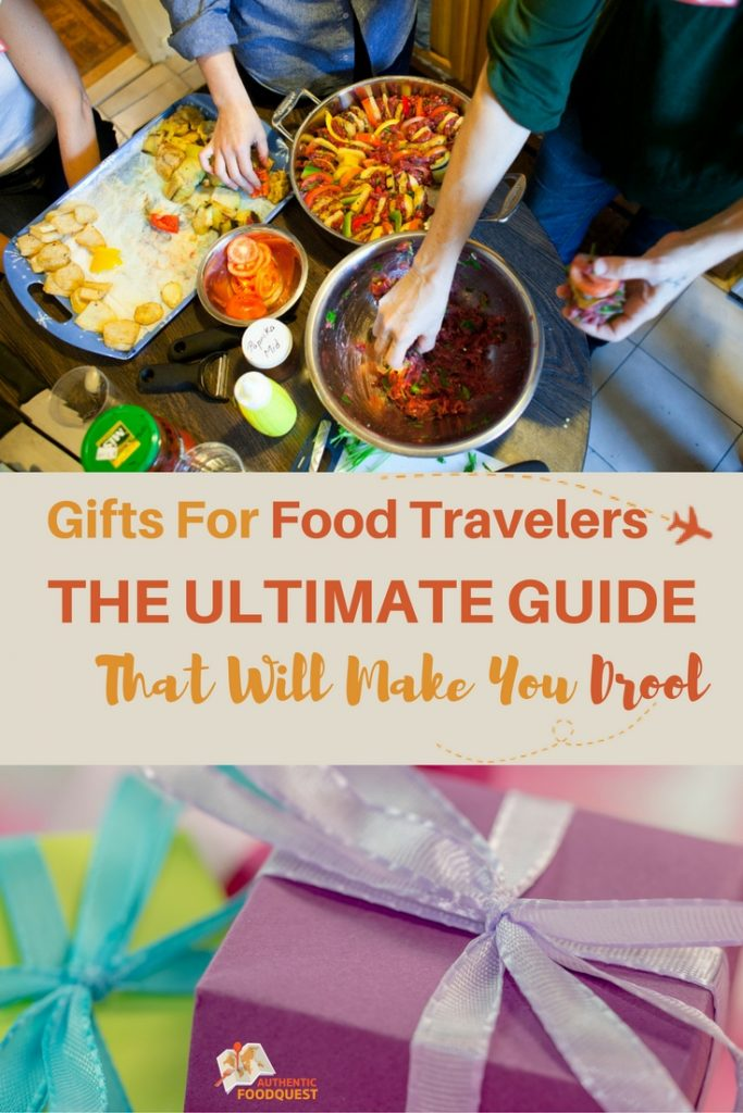 Pinterest by Gifts for Food Travelers by Authentic Food Quest
