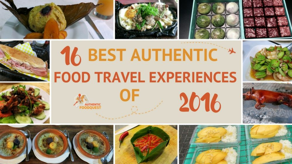 Best Authentic FoodTravel Experiences 2016 Authentic Food Quest
