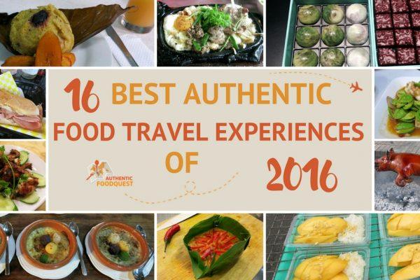Best Authentic FoodTravel Experiences 2016 Authentic Food Quest