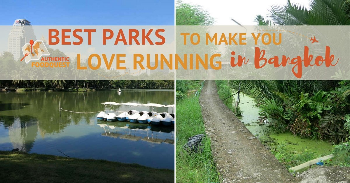 Best Parks for Running in Bangkok Authentic Food Quest