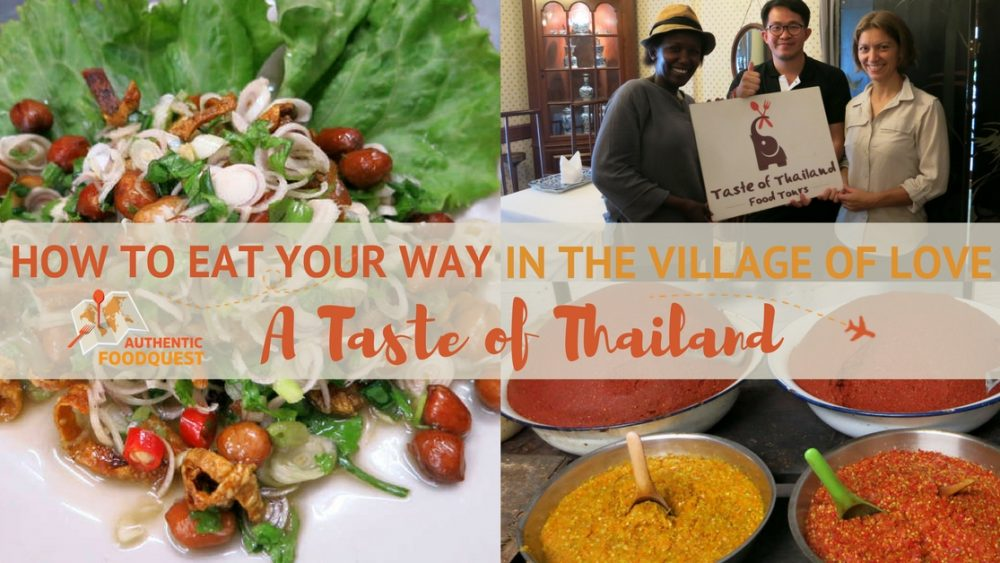 How to Eat your Way in the Village of Love Bangkok Food Tour Authentic Food Quest