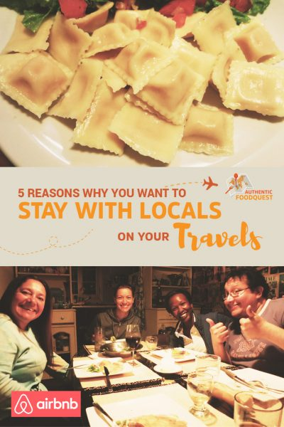 5 Reasons why you want to stay with locals on your travels by authentic food quest