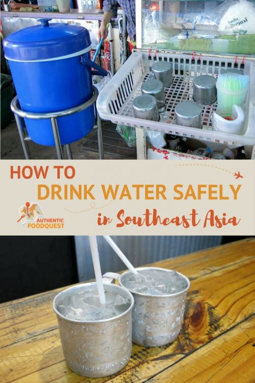 Pinterest Ho To Drink Water Southeast Asia Authentic Food Quest