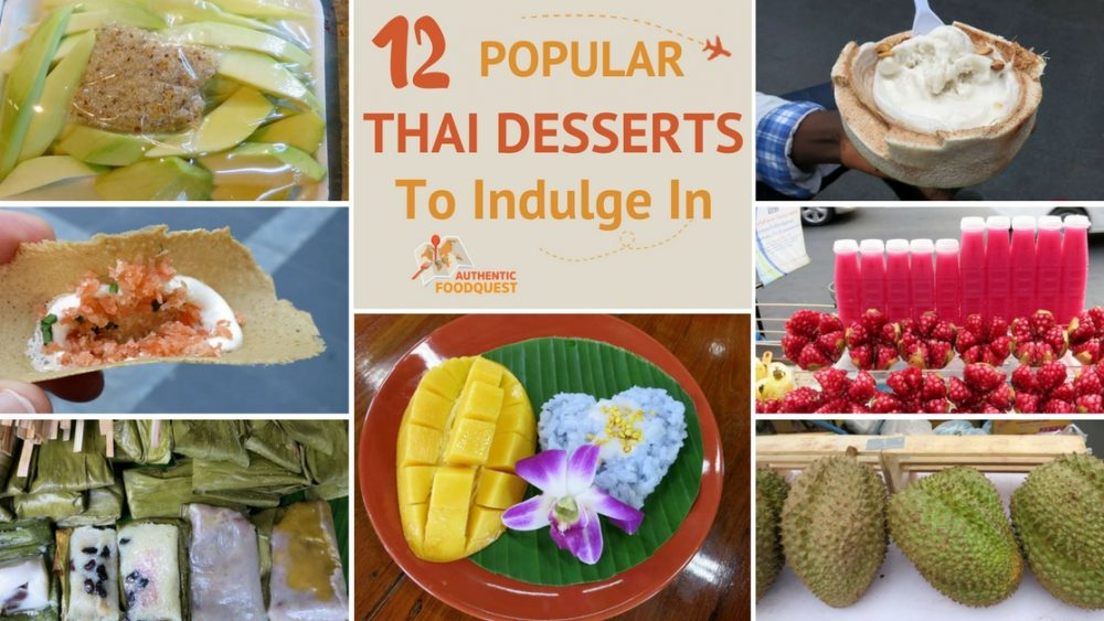 12 Popular Thai Desserts Authentic Food Quest