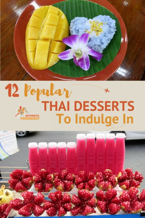 Popular Thai Desserts, snacks and sweets by Authentic Food Quest