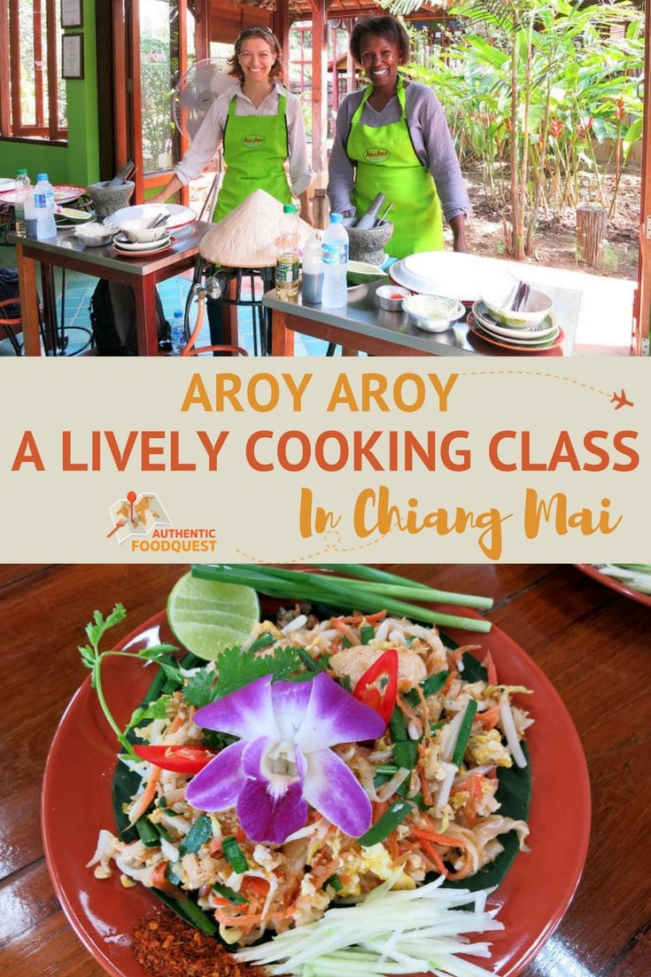 Pinterest Aro Aroy Chiang Mai Cooking Class Authentic Food Quest