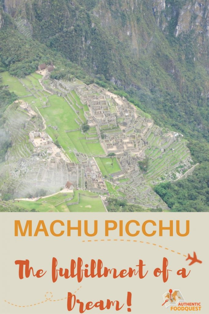 Machu_Picchu_Mountain_FulfillmentofaDream_AuthenticFoodQuest_Pinterest