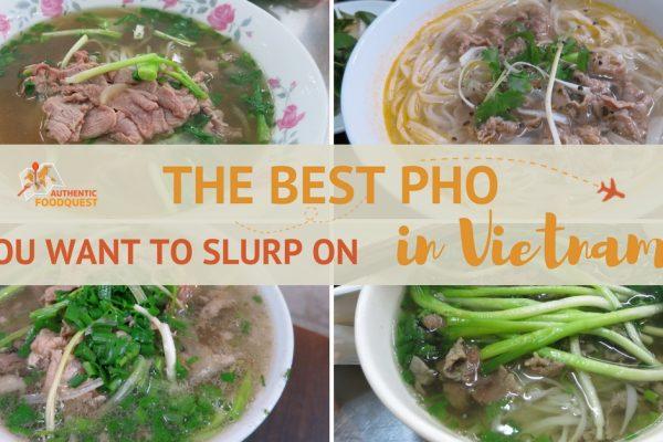 BestPhoinVietnam_AuthenticFoodQuest