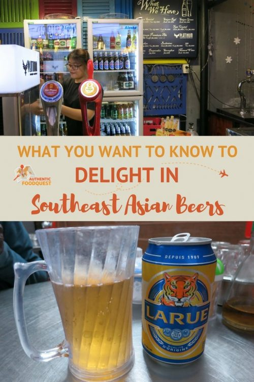 Pinterest_SoutheastAsianBeer_AuthenticFoodQuest