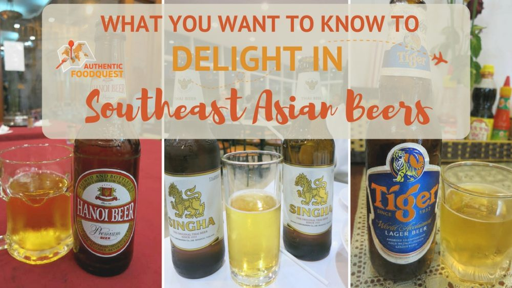 Southeast Asian Beer Authentic Food Quest