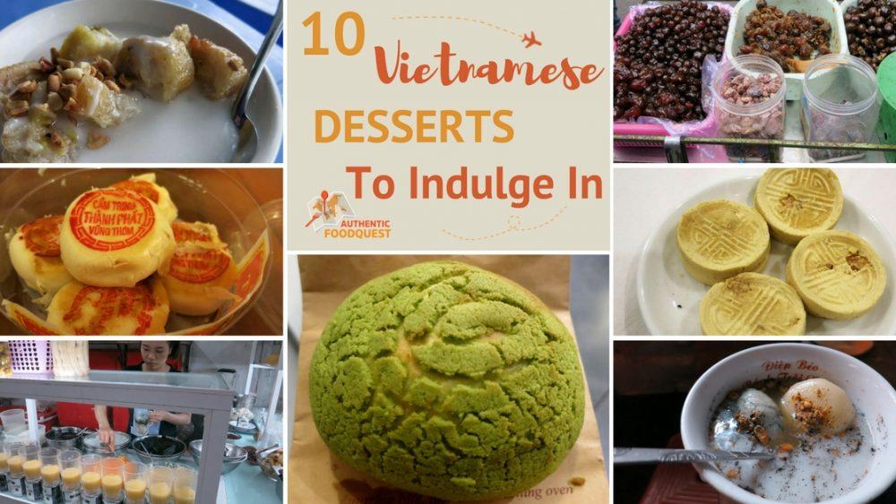 Vietnamese Desserts AuthenticFood Quest