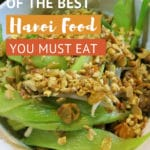 Hanoi Food Guide with top 10 local foods by Authentic Food Quest