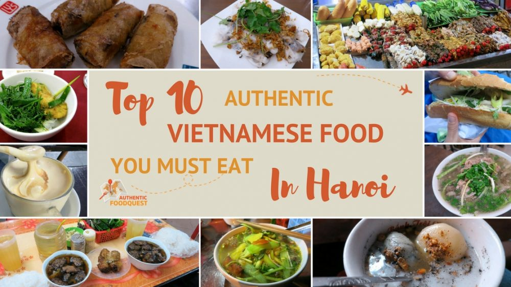 Top 10 Must Eat in Hanoi Authentic Food Quest