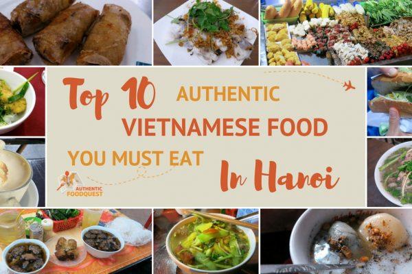 Top 10 Must Eat in Hanoi Authentic Food Quest