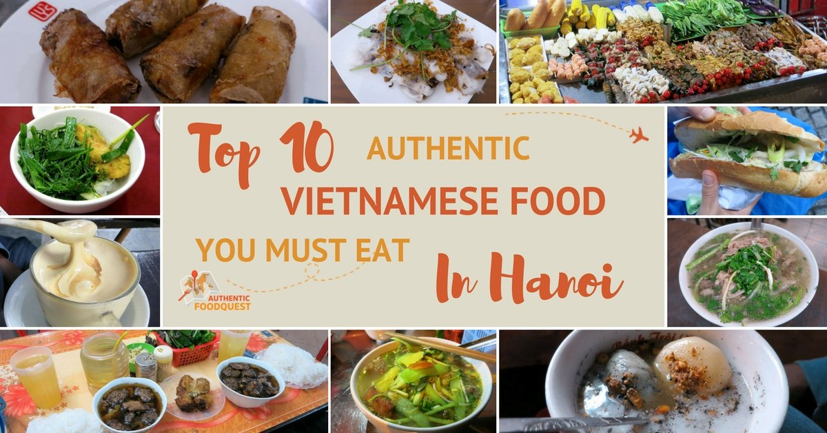 Top 10 Authentic Vietnamese Food You Must Eat in Hanoi