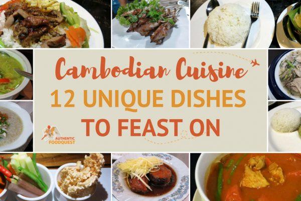 Cambodian Cuisine 12 unique dishes Authentic Food Quest