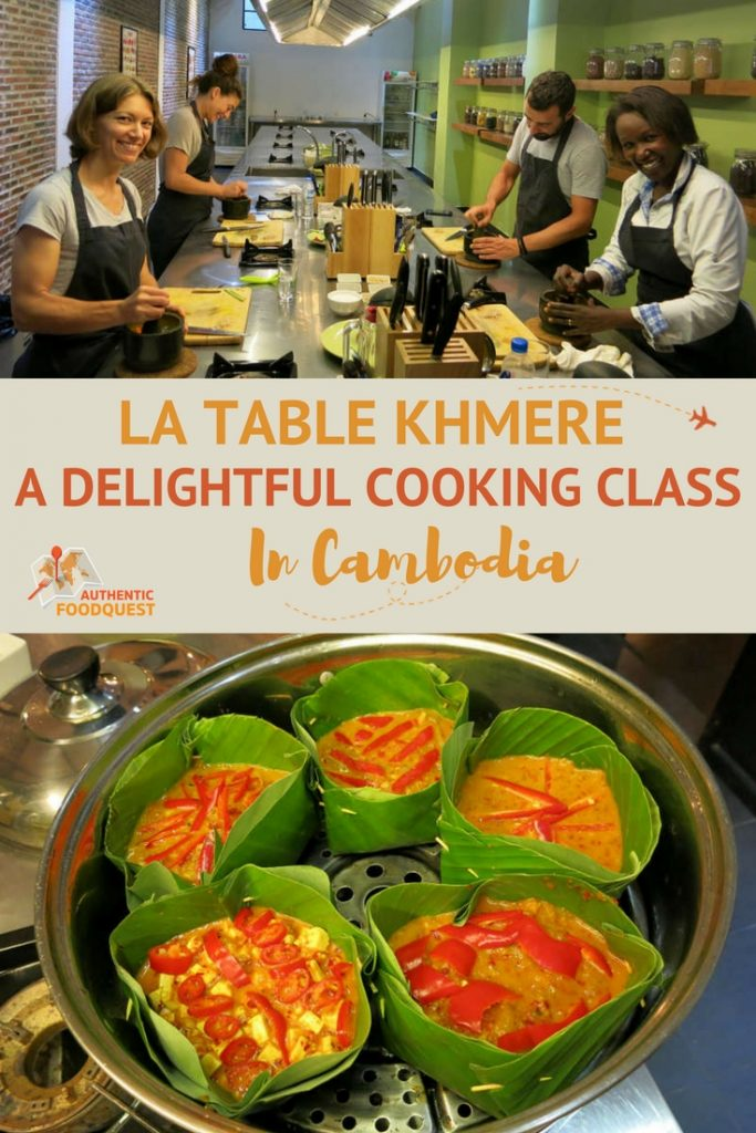 Pinterest La Table Khmer Cambodian Cooking Class Authentic Food Quest