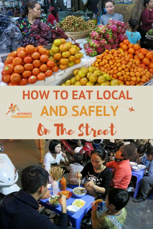 Pinterest How To Eat Local and safely on the street Authentic Food Quest