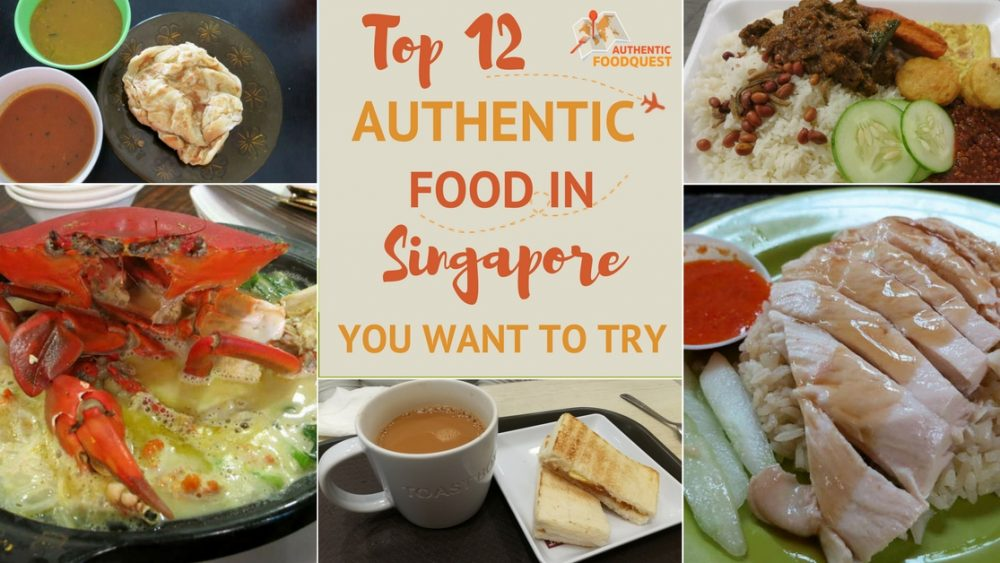 Food in Singapore Authentic Food Quest