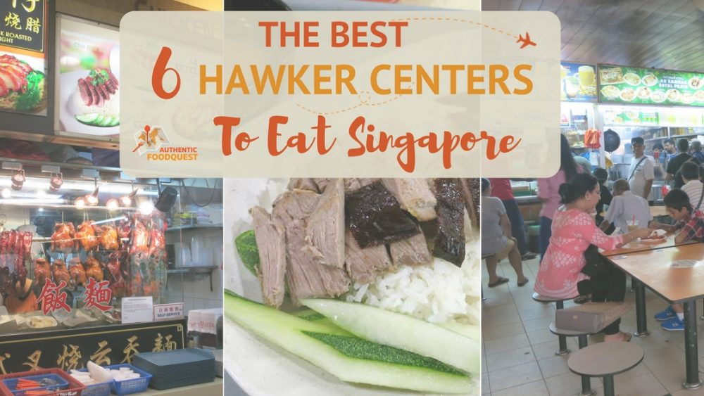 Hawker Centers Singapore Authentic Food Quest