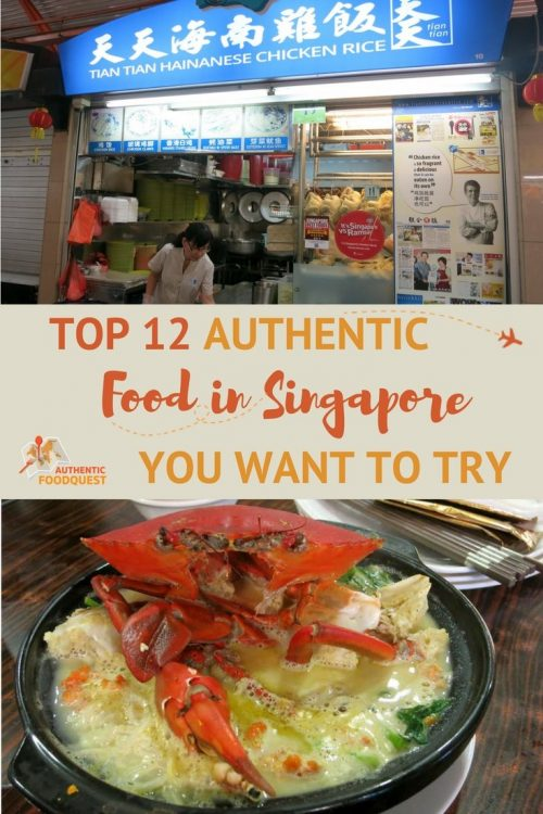 Pinterest top 12 Food in Singapore Authentic Food Quest
