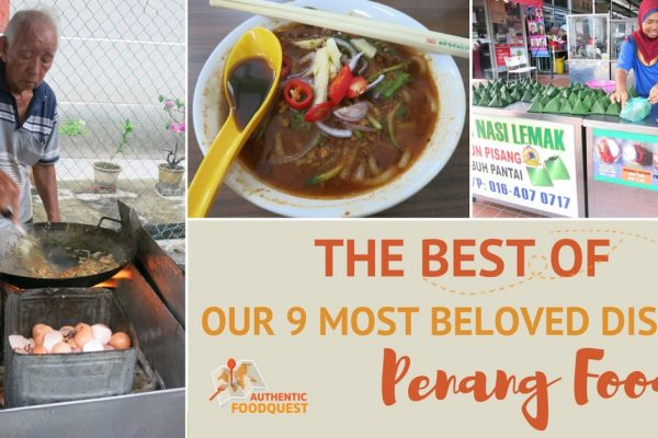 Best Penang Food by Authentic Food Quest