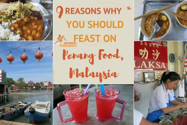 Penang Food Malaysia Authentic Food Quest