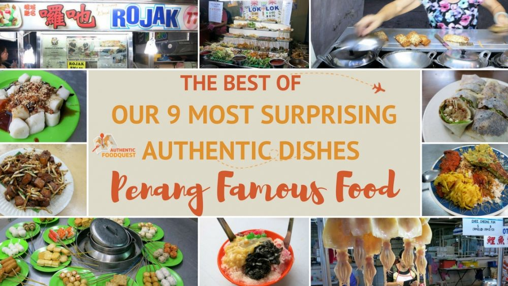 Penang Famous Food Authentic Food Quest