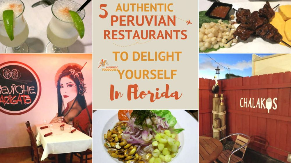 Peruvian Restaurants Authentic Food Quest