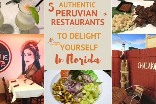 5 Authentic Peruvian Restaurants to Delight Yourself in Florida