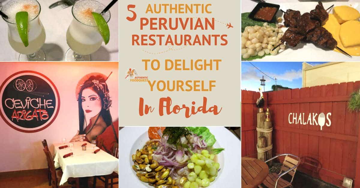 Peruvian Restaurants Authentic Food Quest