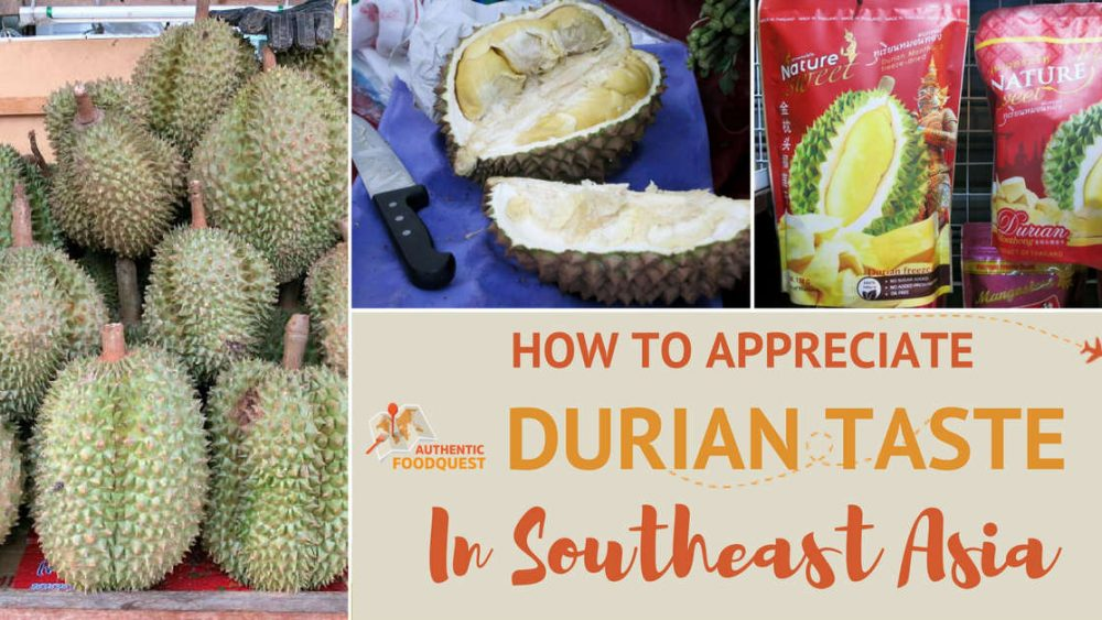 Durian Taste Authentic Food Quest
