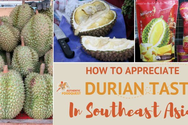 How to Appreciate Durian Taste in Southeast Asia