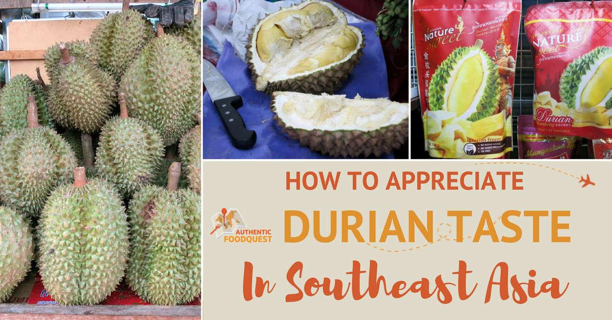 Durian Taste Authentic Food Quest