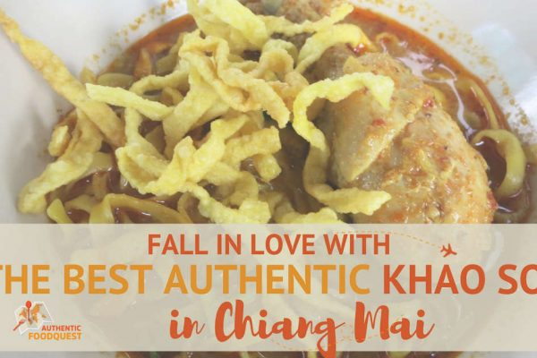 Fall in Love with the Best Authentic Khao Soi in Chiang Mai