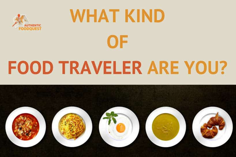 Quiz Food Traveler Authentic Food Quest