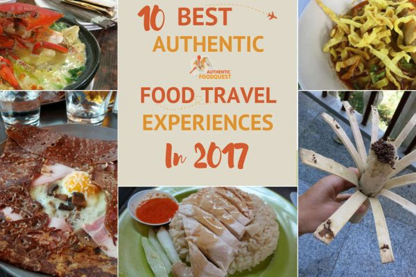 10 Best Authentic Food Travel Experiences in 2017