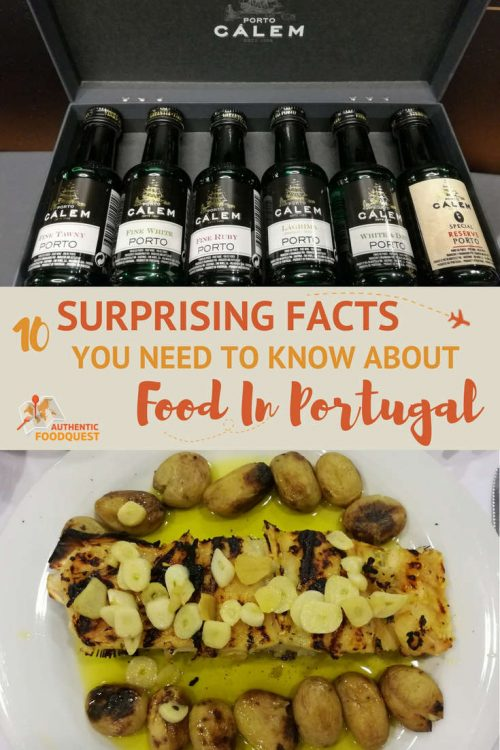 Pinterest 10 surprising facts Food in Portugal Authentic Food Quest