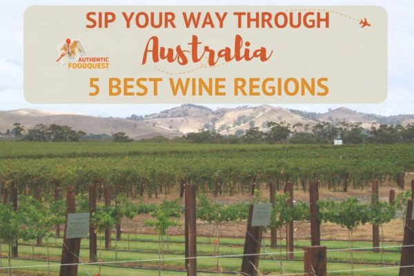 Sip Your Way Through Australia 5 Best Wine Regions