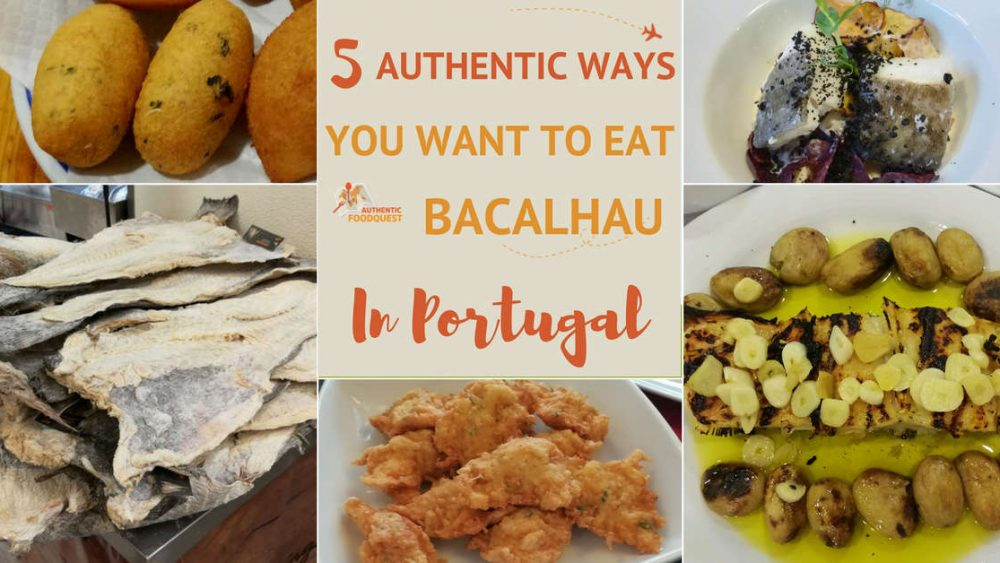 Eat Bacalhau in Portugal Authentic Food Quest